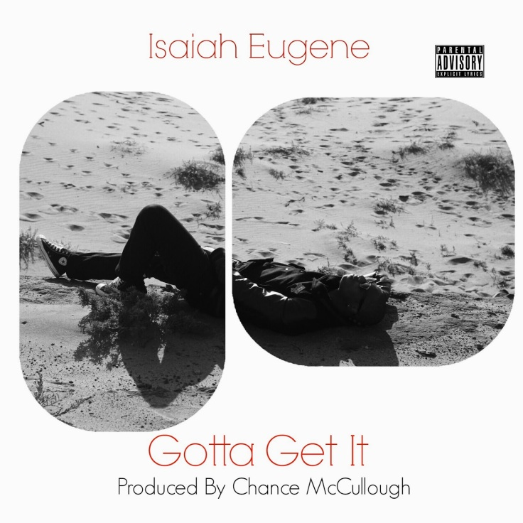 Isaiah Eugene Gotta Get It Artwork
